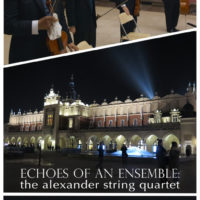 Echoes of an Ensemble: The Alexander String Quartet