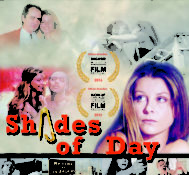 Shades of Day – New Director's Cut