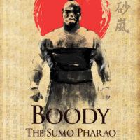 BOODY: The Sumo Pharao